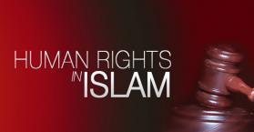 الإسلام أصل وتفصيل لحقوق الإنسان